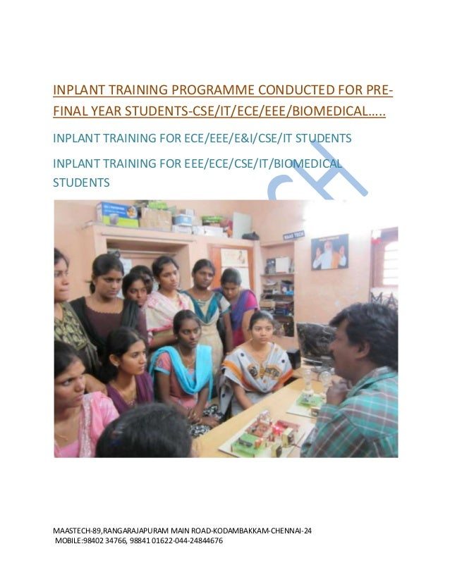 INPLANT TRAINING PROGRAMME CONDUCTED FOR PREFINAL YEAR STUDENTS-CSE/IT/ECE/EEE/BIOMEDICAL….. INPLANT TRAINING FOR ECE/EEE/...