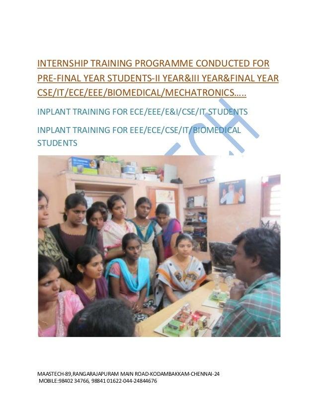 INTERNSHIP TRAINING PROGRAMME CONDUCTED FOR PRE-FINAL YEAR STUDENTS-II YEAR&III YEAR&FINAL YEAR CSE/IT/ECE/EEE/BIOMEDICAL/...