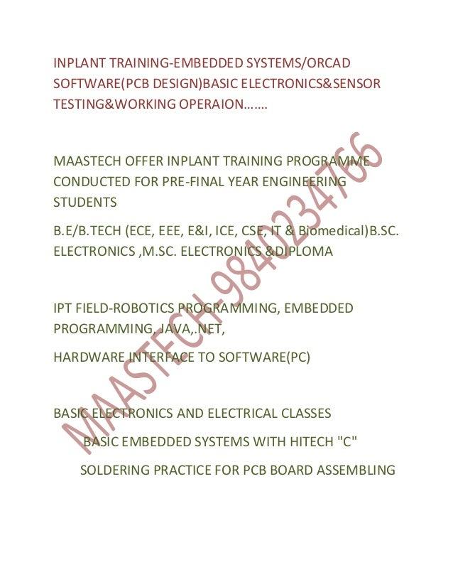 INPLANT TRAINING-EMBEDDED SYSTEMS/ORCADSOFTWARE(PCB DESIGN)BASIC ELECTRONICS&SENSORTESTING&WORKING OPERAION…….MAASTECH OFF...