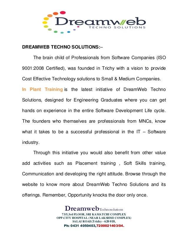 DreamwebTechnosolutions 73/5,3rd FLOOR, SRI KAMATCHI COMPLEX OPP.CITY HOSPITAL (NEAR LAKSHMI COMPLEX) SALAI ROAD,Trichy - ...