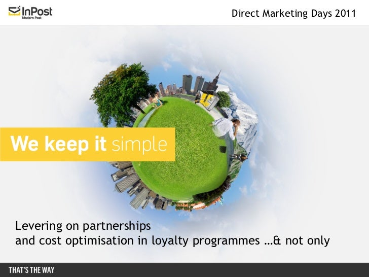 Levering on partnerships and cost optimisation in loyalty programmes …& not only Direct Marketing Days 2011