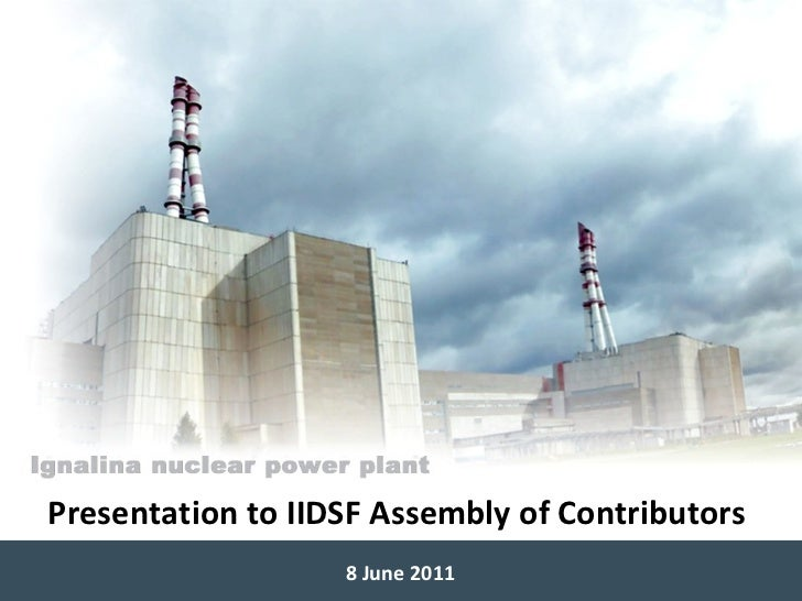 Presentation to IIDSF Assembly of Contributors 8 June 2011