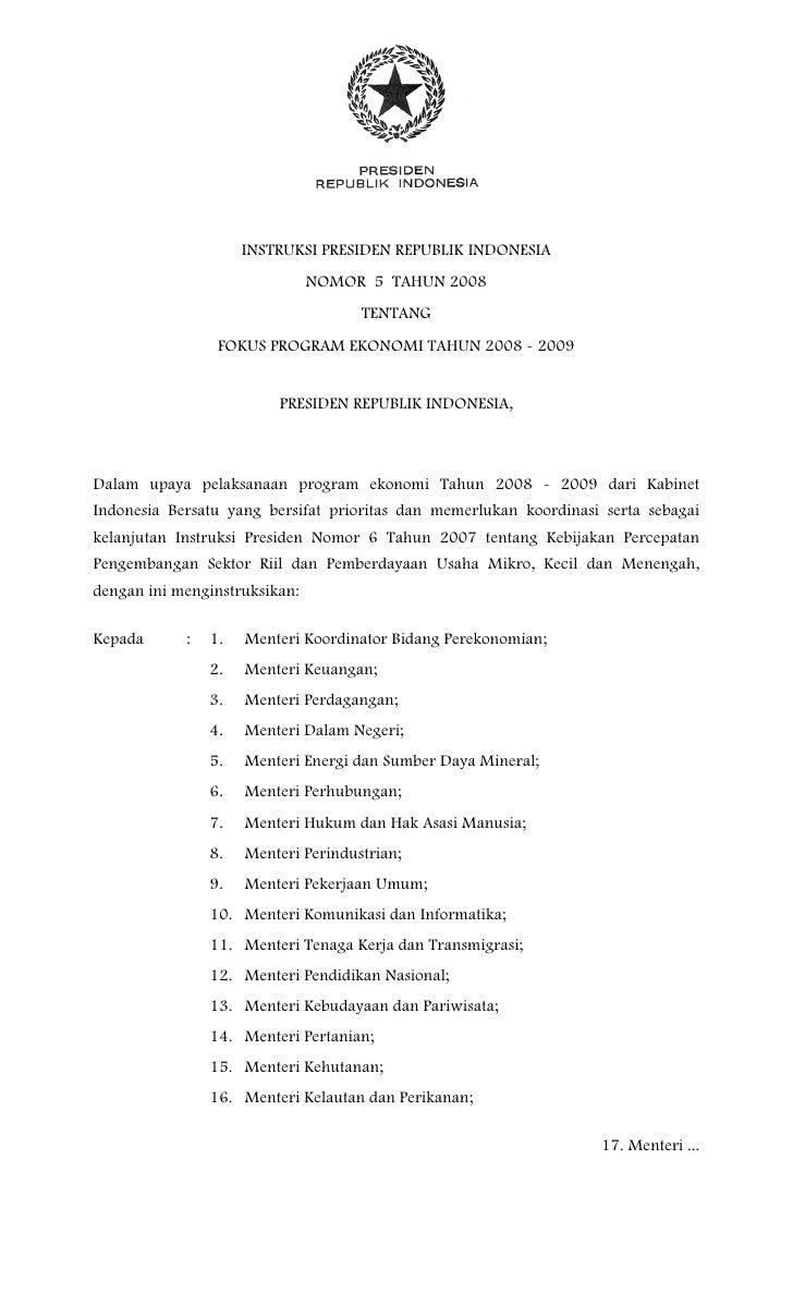 INSTRUKSI PRESIDEN REPUBLIK INDONESIA                                NOMOR 5 TAHUN 2008                                   ...