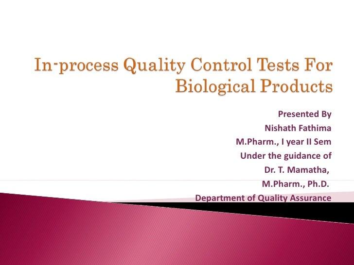 Presented By Nishath Fathima M.Pharm., I year II Sem Under the guidance of Dr. T. Mamatha,  M.Pharm., Ph.D.  Department of...