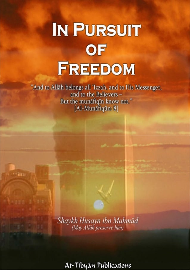 """In Pursuit of Freedom A True Story By Shaykh Husayn ibn Mahmūd (May Allāh preserve him) """"And to Allāh belongs all 'Izzah, ..."""