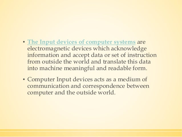Input devices-of-computer-system Slide 2