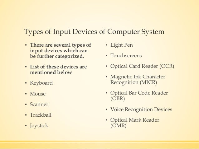 Input devices-of-computer-system Slide 3
