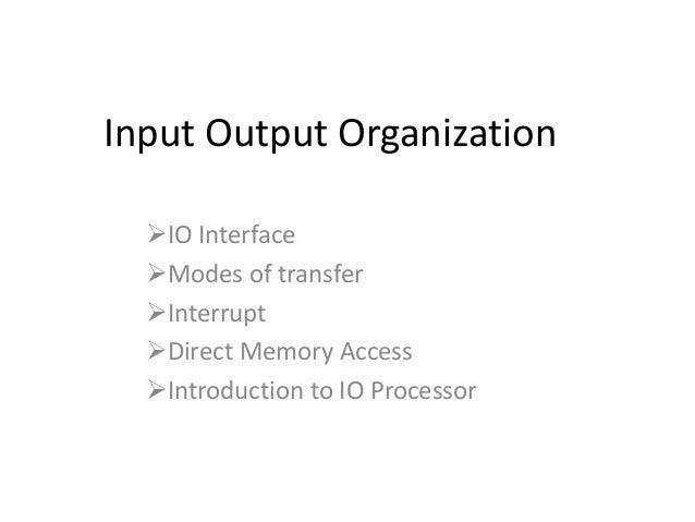 Input - output organzation