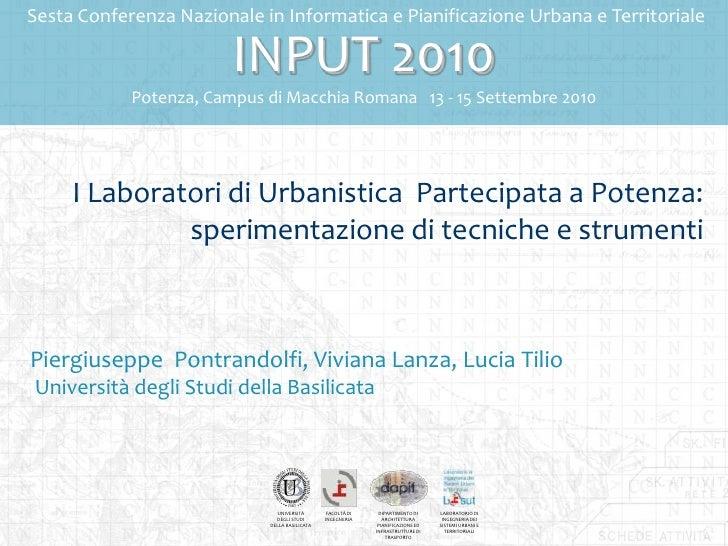 Sesta Conferenza Nazionale in Informatica e Pianificazione Urbana e Territoriale                          INPUT 2010      ...