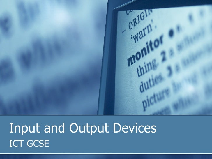 Input and Output Devices ICT GCSE