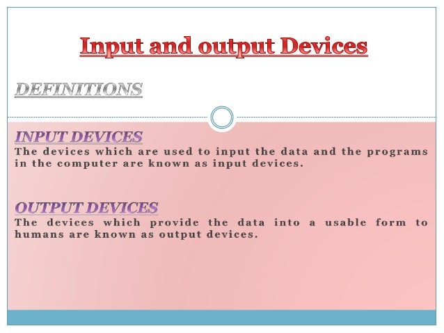Input and output devices related to mis