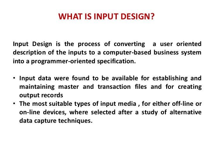 Input Design