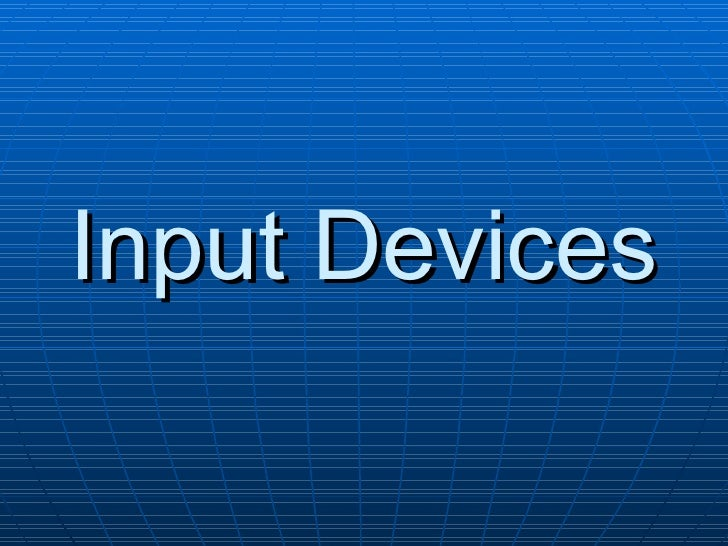 Input Devices