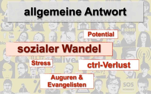 allgemeine Antwort                      Potentialsozialer Wandel  Stress              ctrl-Verlust        Auguren &       ...