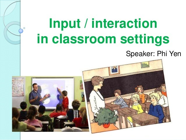 input interaction and sla Second-language acquisition (sla) input and interaction the primary factor affecting language acquisition appears to be the input that the learner receives.
