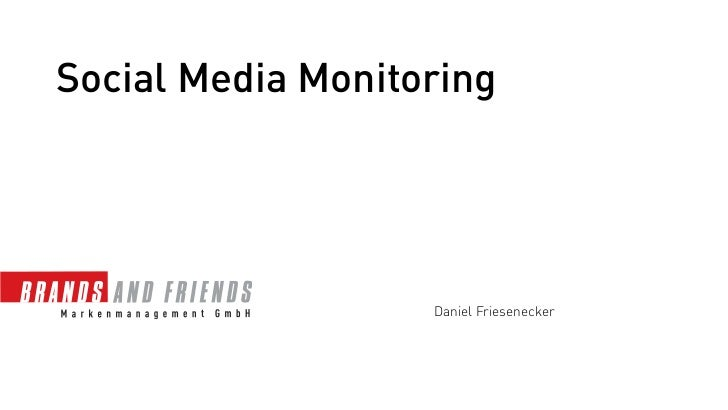 Social Media Monitoring                   Daniel Friesenecker