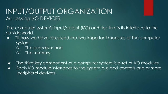 Input output accessing Slide 2