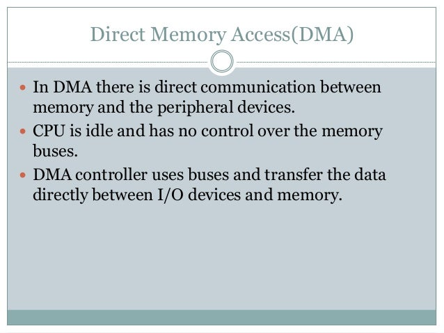 DMA Controller  It communicates with CPU through data bus and control lines.  Registers in DMA are selected by CPU by en...