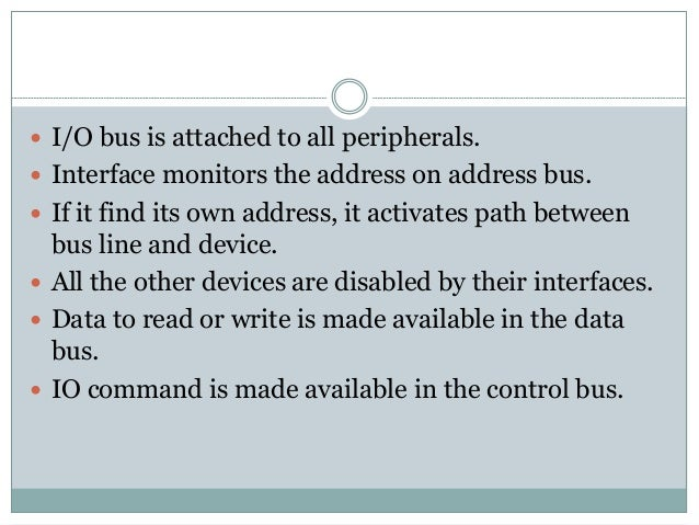  There are four types of IO command:  Control Command  Status Command  Output Data Command  Input Data Command