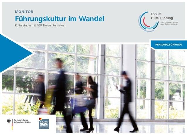 Management im Umbruch  MONITOR  Führungskultur im Wandel  Kulturstudie mit 400 Tiefeninterviews  PERSONALFÜHRUNG  Ein Ange...