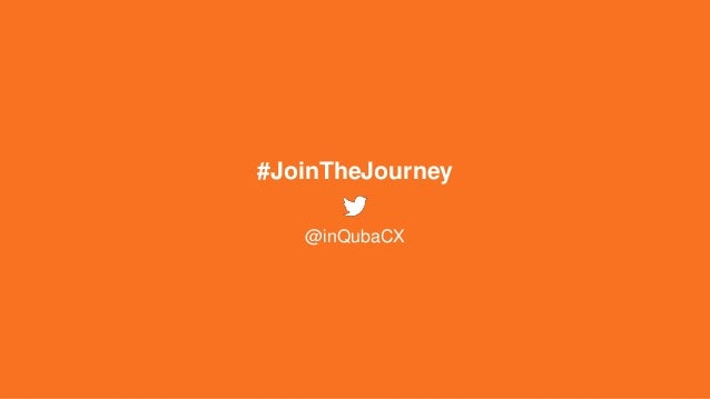 #JoinTheJourney @inQubaCX
