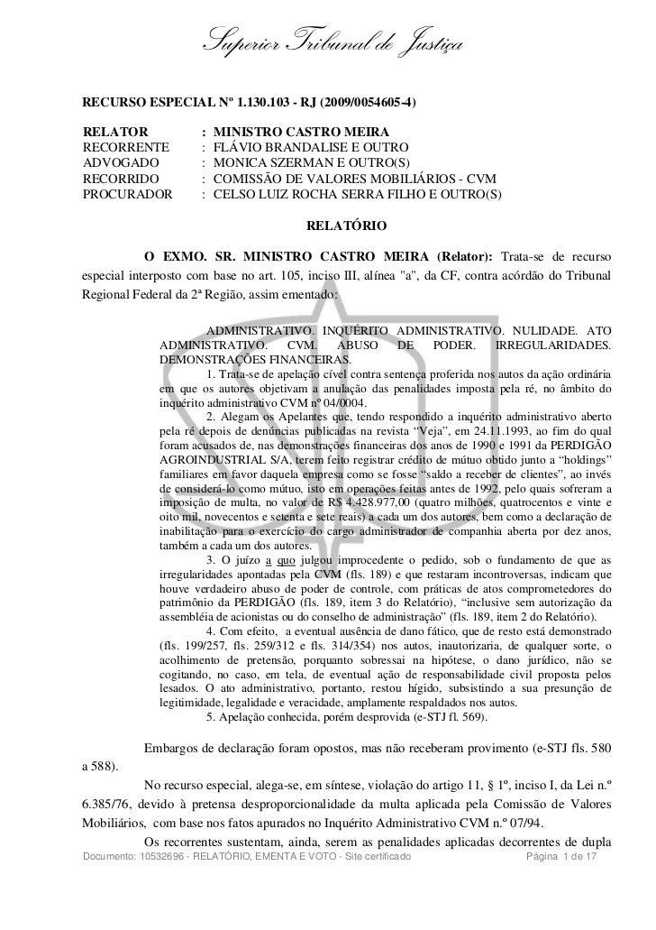 Superior Tribunal de JustiçaRECURSO ESPECIAL Nº 1.130.103 - RJ (2009/0054605-4)RELATOR                :   MINISTRO CASTRO ...