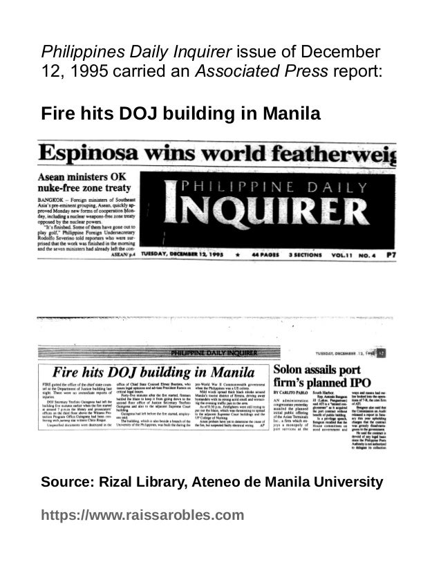 Philippines Daily Inquirer issue of December 12, 1995 carried an Associated Press report: Fire hits DOJ building in Manila...