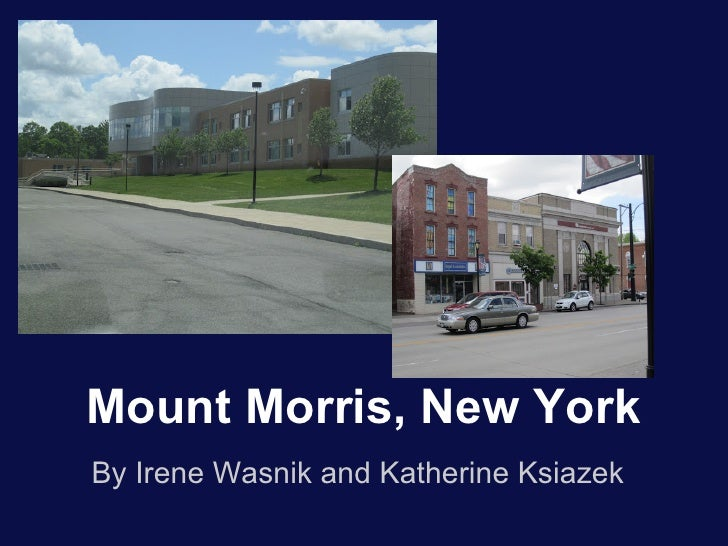 Add a Caption                         Add a CaptionMount Morris, New YorkBy Irene Wasnik and Katherine Ksiazek