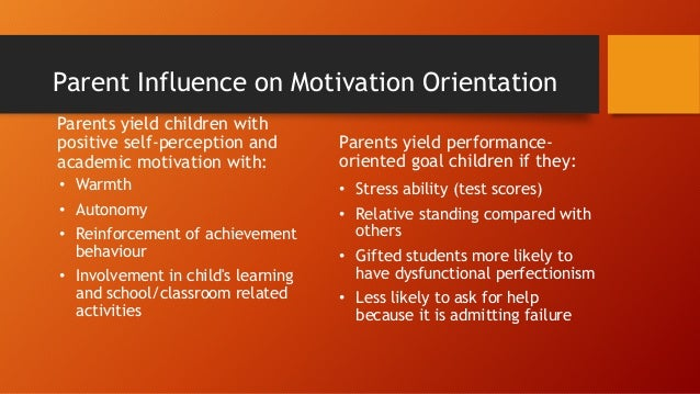 the influence of learning goal orientation It is the goals that individuals set that influence their actions, reactions, and maintained in different learning environments goal orientation.