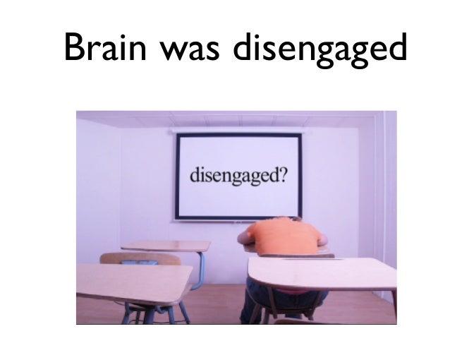 Brain was disengaged  脑袋瓜无法和汉字连结。
