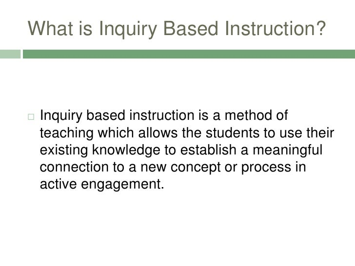 Inquiry Based Instruction Powerpoint