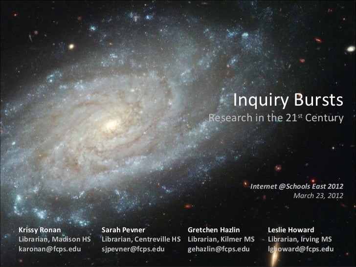 Inquiry Bursts                                                        Research in the 21st Century                        ...