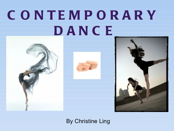 CONTEMPORARY  DANCE By Christine Ling