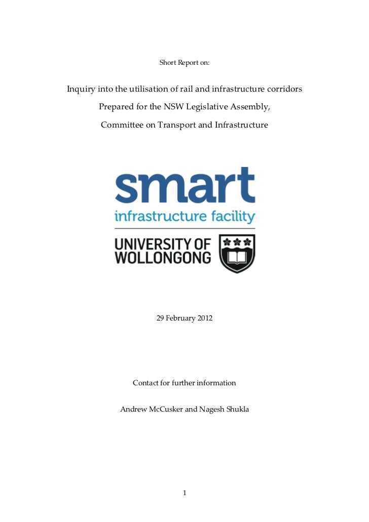 Short Report on:Inquiry into the utilisation of rail and infrastructure corridors        Prepared for the NSW Legislative ...