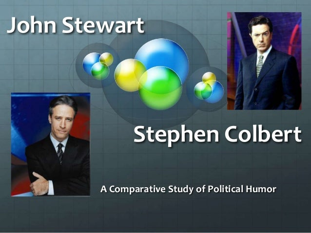 John StewartA Comparative Study of Political HumorStephen Colbert