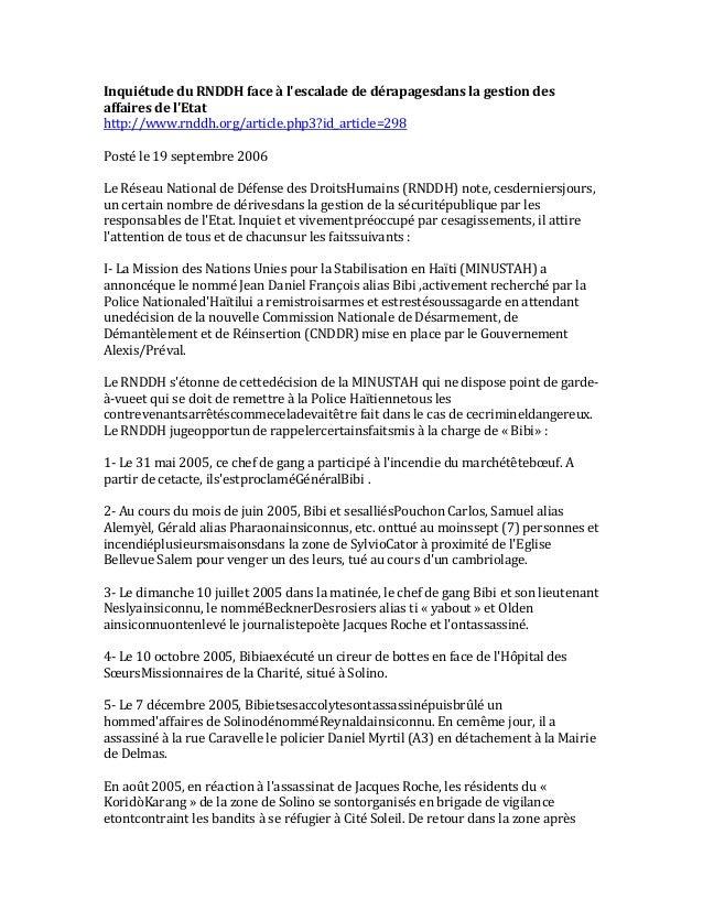 Inquiétude du RNDDH face à l'escalade de dérapagesdans la gestion des affaires de l'Etat http://www.rnddh.org/article.php3...