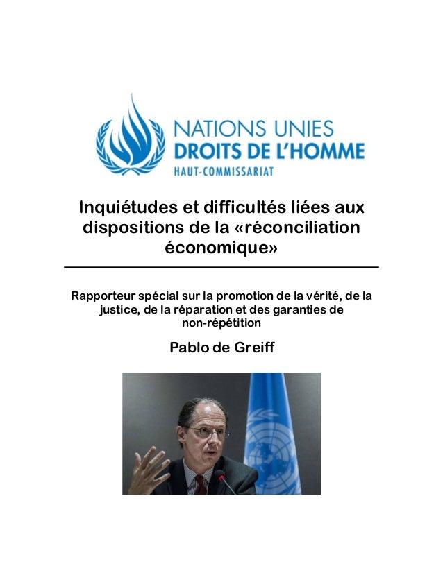 Inquiétudes et difficultés liées aux dispositions de la «réconciliation économique» Rapporteur spécial sur la promotion de...