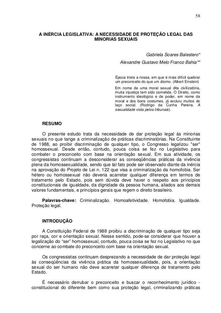 58   A INÉRCIA LEGISLATIVA: A NECESSIDADE DE PROTEÇÃO LEGAL DAS                         MINORIAS SEXUAIS                  ...