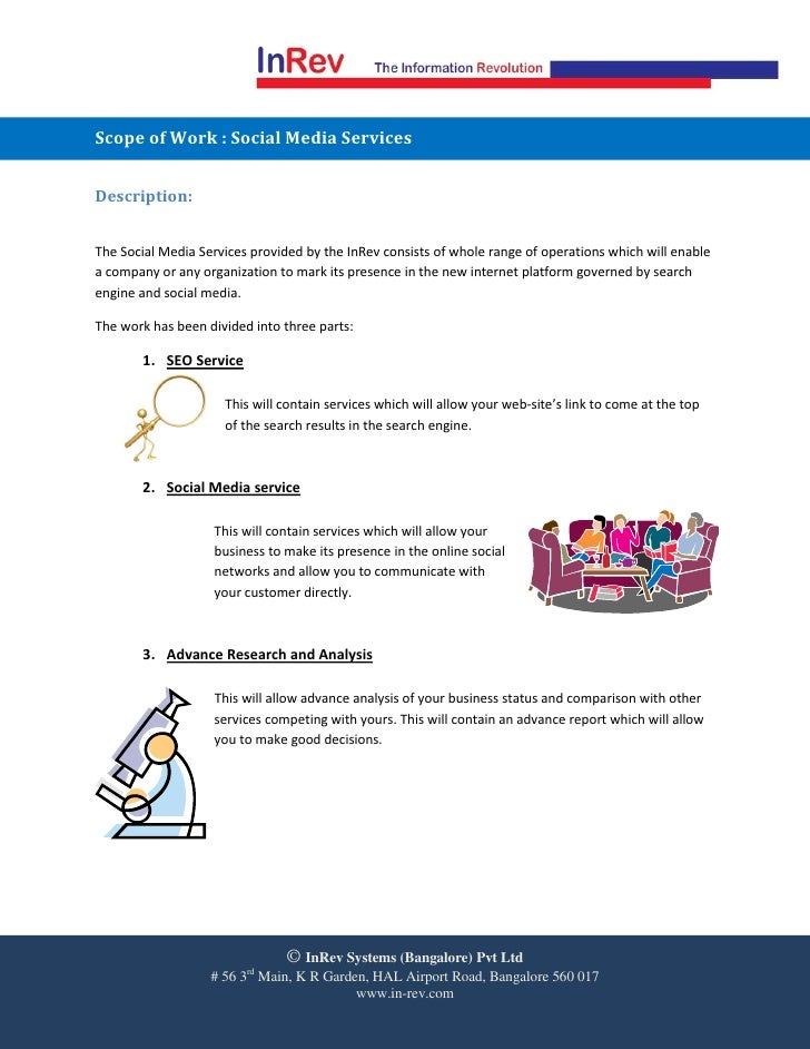 Scope of Work : Social Media Services   Description:   The Social Media Services provided by the InRev consists of whole r...