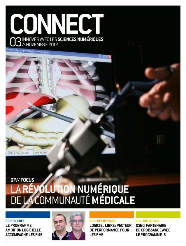 connect  03      innover avec leS ScienceS numériqueS          // novembre 2012   07// focuS   la révolution numérique   d...