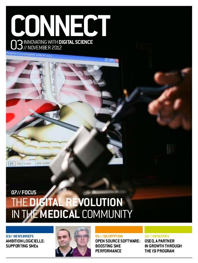 CONNECT  03      INNOVATING WITH DIGITAL SCIENCE          // NOVEMBER 2012   07// FOCUS   THE DIGITAL REVOLUTION   IN THE ...