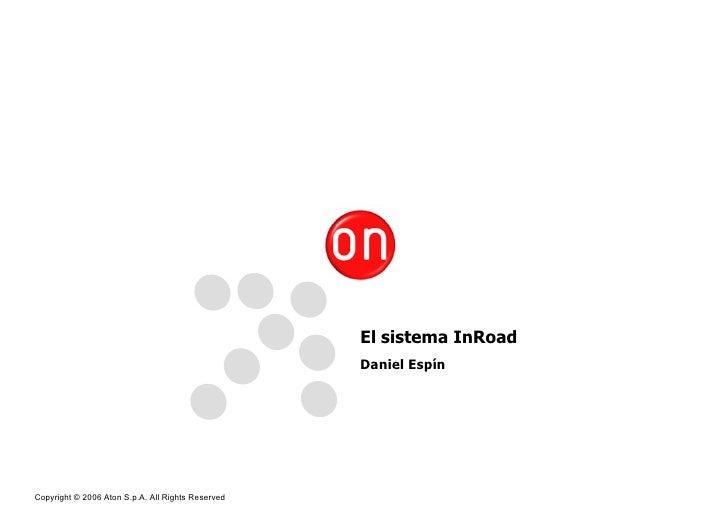 El sistema InRoad Daniel Espín