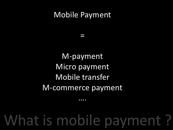 Inroduction mobile payments Slide 2