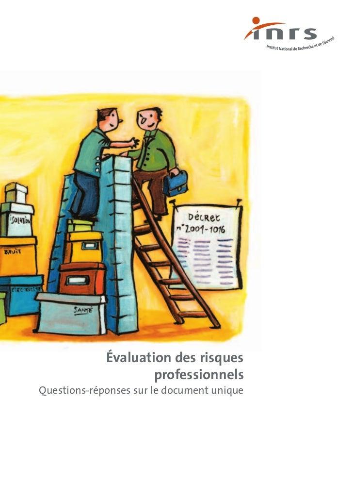 Évaluation des risques                     professionnelsQuestions-réponses sur le document unique
