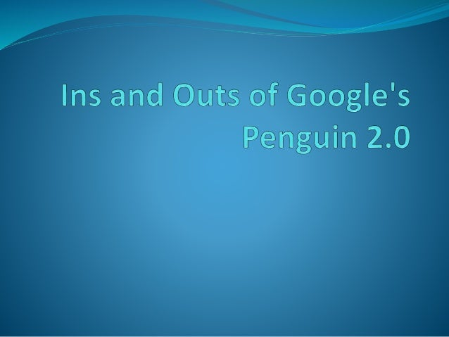 """Google has introduced a new algorithm named """"Penguin 2.0"""" which has further tweaked how their system works. This is done t..."""