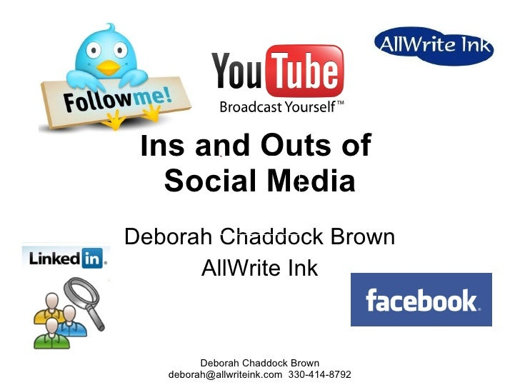 Ins and Outs of  Social Media Deborah Chaddock Brown AllWrite Ink