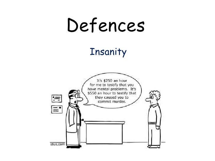 Defences  Insanity