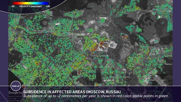 insar.sk SUBSIDENCE IN AFFECTED AREAS (MOSCOW, RUSSIA) Subsidence of up to -2 centimetres per year is shown in red color, ...
