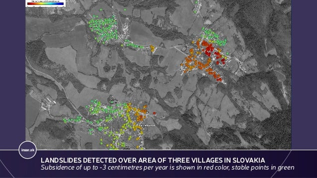GEOHAZARDS - LANDSLIDES, PRIEVIDZA, SENTINEL-1 (2014 -2017) insar.sk LANDSLIDES DETECTED OVER AREA OF THREE VILLAGES IN SL...