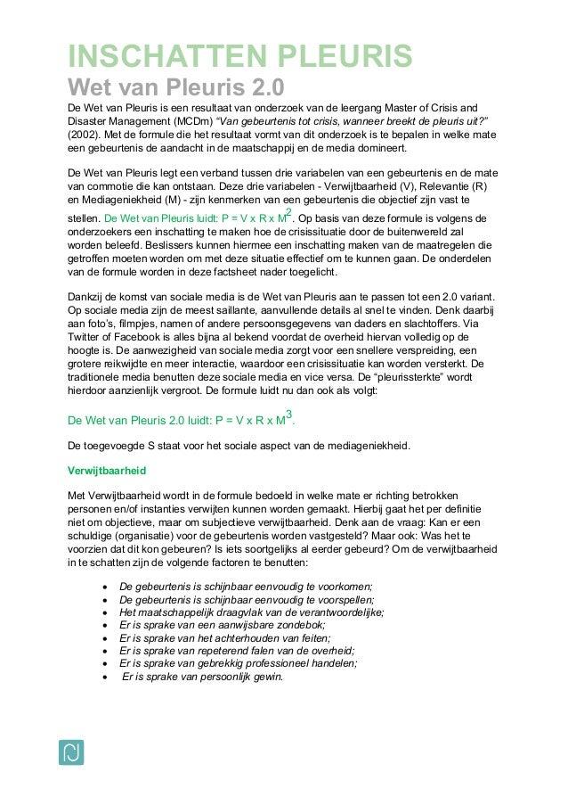 INSCHATTEN PLEURIS Wet van Pleuris 2.0 De Wet van Pleuris is een resultaat van onderzoek van de leergang Master of Crisis ...